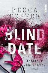 Cover-Bild Blind Date – Tödliche Verführung