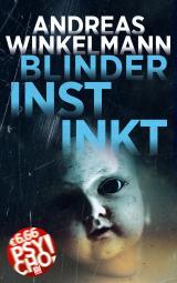 Cover-Bild Blinder Instinkt