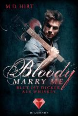 Cover-Bild Bloody Marry Me 1: Blut ist dicker als Whiskey