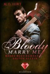 Cover-Bild Bloody Marry Me 3: Böses Blut fließt selten allein