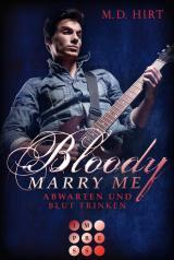 Cover-Bild Bloody Marry Me 5: Abwarten und Blut trinken