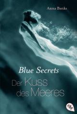 Cover-Bild Blue Secrets - Der Kuss des Meeres