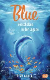 Cover-Bild Blue - Verschollen in der Lagune