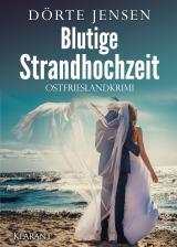 Cover-Bild Blutige Strandhochzeit. Ostfrieslandkrimi