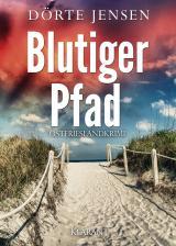 Cover-Bild Blutiger Pfad. Ostfrieslandkrimi