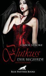 Cover-Bild Blutkuss der Begierde | Erotischer Roman