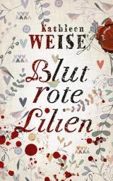 Cover-Bild Blutrote Lilien