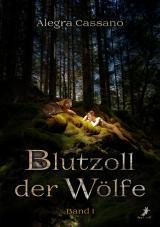 Cover-Bild Blutzoll der Wölfe Band 1