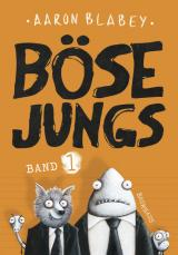 Cover-Bild Böse Jungs (Band 1)