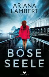 Cover-Bild Böse Seele: Thriller