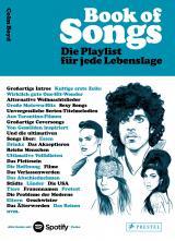 Cover-Bild Book of Songs. Die Playlist für jede Lebenslage. Die wahren Geschichten hinter den 500 ultimativen Hits der Popmusik