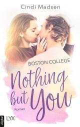 Cover-Bild Boston College - Nothing but You
