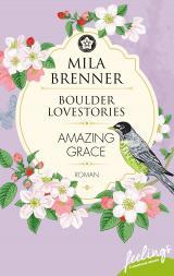 Cover-Bild Boulder Lovestories - Amazing Grace