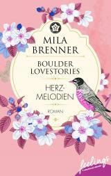 Cover-Bild Boulder Lovestories - Herzmelodien