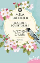 Cover-Bild Boulder Lovestories - Märchenzauber