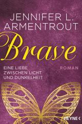 Cover-Bild Brave - Eine Liebe zwischen Licht und Dunkelheit
