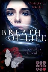 Cover-Bild Breath of Life. Zwischen Liebe und Tod