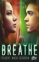 Cover-Bild Breathe - Flucht nach Sequoia