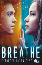 Cover-Bild Breathe - Gefangen unter Glas
