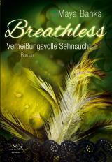 Cover-Bild Breathless - Verheißungsvolle Sehnsucht