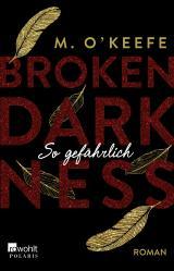 Cover-Bild Broken Darkness. So gefährlich
