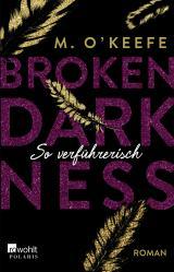 Cover-Bild Broken Darkness. So verführerisch