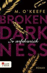 Cover-Bild Broken Darkness: So verführerisch