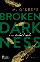 Cover-Bild Broken Darkness: So verlockend