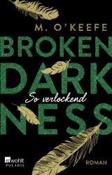Cover-Bild Broken Darkness. So verlockend