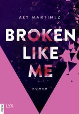 Cover-Bild Broken Like Me