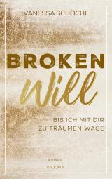 Cover-Bild BROKEN Will - Bis ich mit dir zu träumen wage