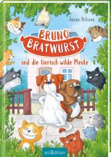 Cover-Bild Bruno Bratwurst und die tierisch wilde Meute (Bruno Bratwurst 1)