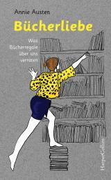 Cover-Bild Bücherliebe - Was Bücherregale über uns verraten