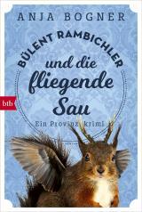 Cover-Bild Bülent Rambichler und die fliegende Sau
