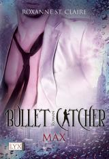 Cover-Bild Bullet Catcher - Max