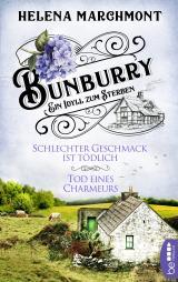 Cover-Bild Bunburry - Schlechter Geschmack ist tödlich & Tod eines Charmeurs