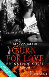 Cover-Bild Burn for Love - Brennende Küsse