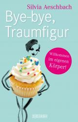 Cover-Bild Bye-bye, Traumfigur