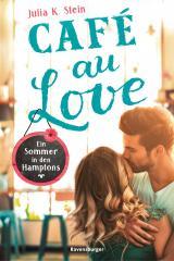 Cover-Bild Café au Love. Ein Sommer in den Hamptons