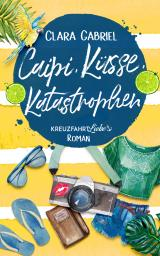 Cover-Bild Caipi, Küsse, Katastrophen