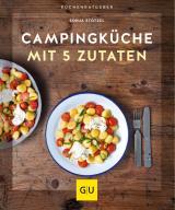 Cover-Bild Campingküche mit 5 Zutaten