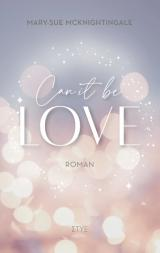 Cover-Bild Can it be Love