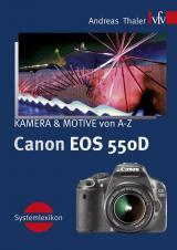 Cover-Bild Canon EOS 550D, Kamera & Motive von A-Z