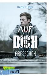 Cover-Bild Carlsen Clips: Auf dich abgesehen