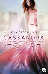 Cover-Bild Cassandra - Niemand wird dir glauben