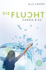 Cover-Bild Cassia & Ky – Die Flucht