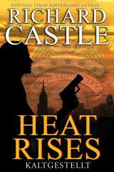Cover-Bild Castle 3: Heat Rises - Kaltgestellt