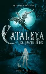 Cover-Bild Cataleya - Der Drache in Dir