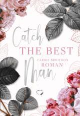 Cover-Bild Catch the Best Man