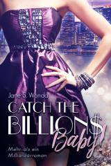 Cover-Bild Catch the Billions, Baby!